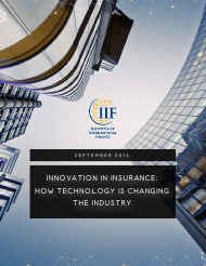 """Innovation in Insurance: How Technology Is Changing the Industry - Institute of International Finance"""