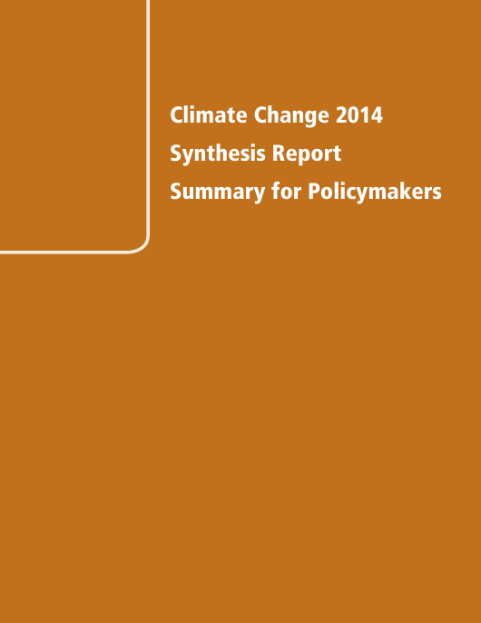 """""""Climate Change 2014 Synthesis Report: Summary for Policymakers - the United Nations Intergovernmental Panel on Climate Change"""" Download Pdf"""