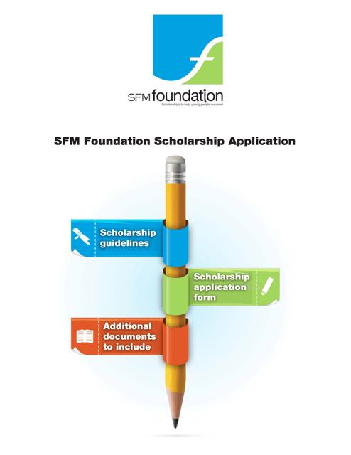 """Sfm Foundation Scholarship Application"" Download Pdf"