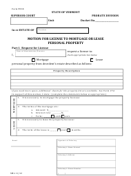 "Form PE38 ""Motion for License to Mortgage or Lease Personal Property"" - Vermont"