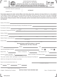 Form ST-385 Affidavit for Intent to License Motor Vehicle, Trailer, Semitrailer or Pole Trailer Purchased in South Carolina in Purchaser's State of Residence - South Carolina