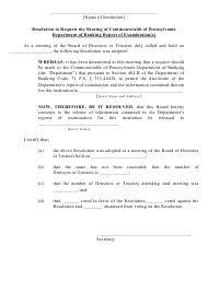 """""""General Resolution to Request the Sharing of Commonwealth of Pennsylvania Department of Banking and Securities Report of Examination(S)"""" - Pennsylvania"""