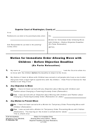 "Form FL Relocate704 ""Motion for Immediate Order Allowing Move With Children - Before Objection Deadline (Ex Parte Relocation)"" - Washington"