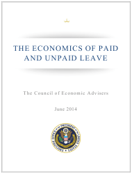 """""""The Economics of Paid and Unpaid Leave - the Council of Economic Advisers"""""""