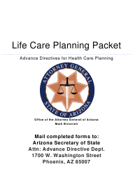 """Life Care Planning Packet (Advance Directives for Health Care Planning)"" - Arizona"