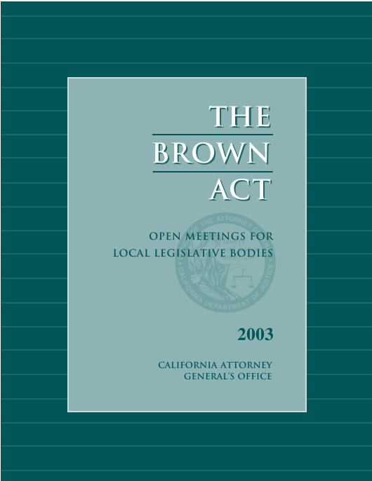 """The Brown Act: Open Meetings for Legislative Bodies"" - California Download Pdf"