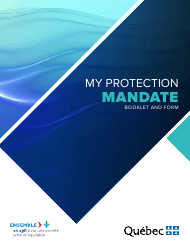 """Protection Mandate"" - Quebec, Canada"