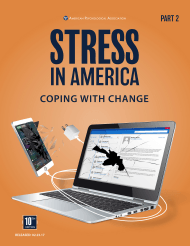 """Stress in America (Part 2): Technology and Social Media - American Psychological Association"", 2017"