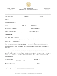 """""""Application for Developmentally Disabled Fishing and/or Hunting License"""" - Louisiana"""