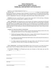 """Title Insurance - Bond Form for Escrow Agents"" - Nebraska"