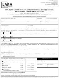"Form CSCL/LMS-010 ""Application for Mortuary Science Resident Trainee License, Relicensure or Change of Sponsor"" - Michigan"