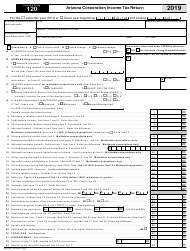 "Arizona Form 120 (ADOR10336) ""Arizona Corporation Income Tax Return"" - Arizona, 2019"