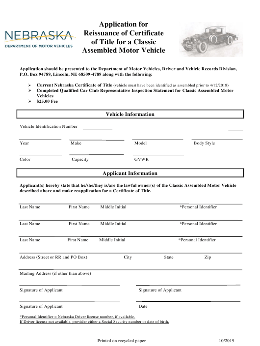 """Application for Reissuance of Certificate of Title for a Classic Assembled Motor Vehicle"" - Nebraska Download Pdf"