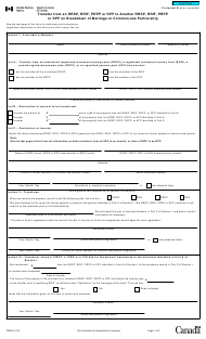 "Form T2220 ""Transfer From an Rrsp, Rrif, Prpp or Spp to Another Rrsp, Rrif, Prpp or Spp on Breakdown of Marriage or Common-Law Partnership"" - Canada"