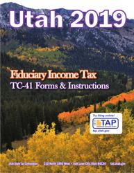 "Instructions for Form TC-41 ""Utah Fiduciary Income Tax Return"" - Utah, 2019"