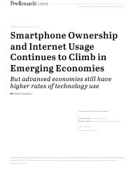 """Smartphone Ownership and Internet Usage Continues to Climb in Emerging Economies but Advanced Economies Still Have Higher Rates of Technology Use - Jacob Poushter"""