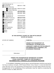 "Form KMH-20A ""Order for Transport of Defendant to/From Kauai Judiciary Complex for Eligibility Determination, Forensic Jail Diversion Program"" - Hawaii"