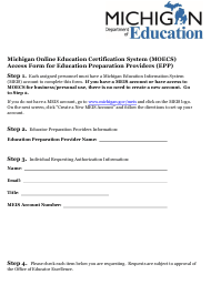 """""""Michigan Online Education Certification System (Moecs) Access Form for Education Preparation Providers (Epp)"""" - Michigan"""