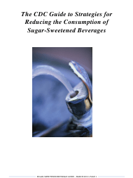 """""""The CDC Guide to Strategies for Reducing the Consumption of Sugar-Sweetened Beverages"""""""