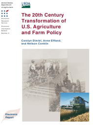 """""""The 20th Century Transformation of U.S. Agriculture and Farm Policy"""""""