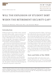 """Will the Explosion of Student Debt Widen the Retirement Security Gap? - Alicia H. Munnell, Wenliang Hou, and Anthony Webb - Center for Retirement Research"""