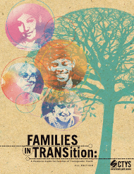 """Families in Transition: a Resource Guide for Parents of Trans Youth - Central Toronto Youth Services"""