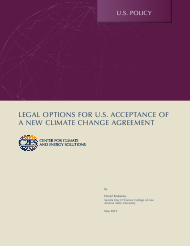 """Legal Options for U.S. Acceptance of a New Climate Change Agreement - Center for Climate and Energy Solutions"""