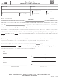 "Form 409 ""Motor Fuel Tax Qualified Dealer Surety Bond"" - Alaska"