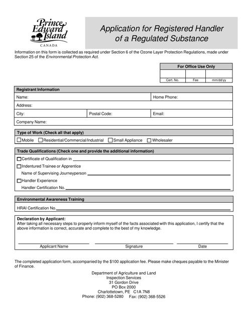 """Application for Registered Handler of a Regulated Substance"" - Prince Edward Island, Canada Download Pdf"