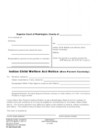 "Form FL Non-Parent402 ""Indian Child Welfare Act Notice (Non-parent Custody)"" - Washington"