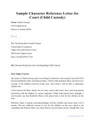 "Sample ""Character Reference Letter for Court (Child Custody)"""