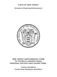 """Form 21 """"New Jersey Supplemental Form to the Multi-Jurisdictional Personal History Disclosure Form - Casino Qualifiers and Casino Key Employee Qualifiers"""" - New Jersey"""