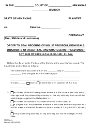 """Order to Seal Records of Nolle Prosequi, Dismissals, Judgments of Acquittal, and Charges Not Filed"" - Arkansas"