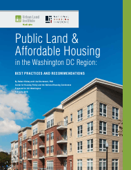 """Public Land & Affordable Housing in the Washington Dc Region: Best Practices and Recommendations"""
