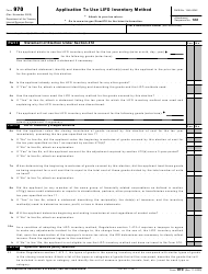 "IRS Form 970 ""Application to Use Lifo Inventory Method"""