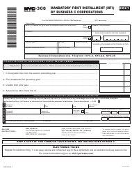 "Form NYC-300 ""Mandatory First Installment (Mfi) by Business C Corporations"" - New York City, 2021"