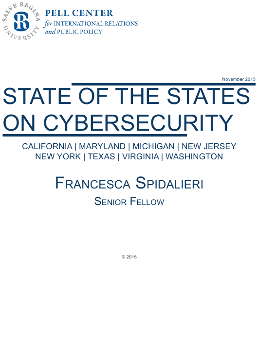 """""""State of the States on Cybersecurity - Francesca Spidalieri, Pell Center"""" Download Pdf"""