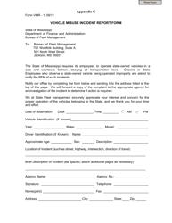 "Form VMR-1 Appendix C ""Vehicle Misuse Incident Report Form"" - Mississippi"