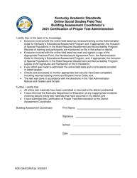 """""""Kentucky Academic Standards Online Social Studies Field Test Building Assessment Coordinator's Certification of Proper Test Administration"""" - Kentucky, 2021"""
