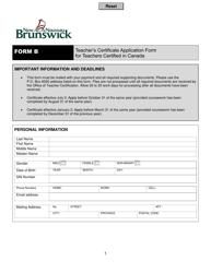 "Form B ""Teacher's Certificate Application Form for Teachers Certified in Canada"" - New Brunswick, Canada"