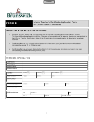 """Form D """"Interim Teacher's Certificate Application Form for United States Candidates"""" - New Brunswick, Canada"""