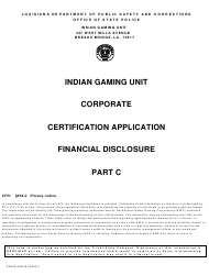 """Form DPSSP0096 Part C """"Indian Gaming Unit Corporate Certification Application Financial Disclosure"""" - Louisiana"""