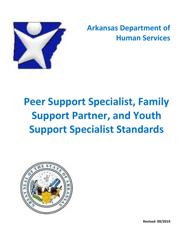 "DAABHS Form 900 Attachment 1 ""Family Support Partner/Peer Support Specialist/Youth Support Specialist Standards Provider Application"" - Arkansas"