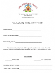 Vacation Request Form - Olde Schoolhouse Daycare