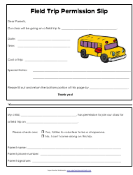"""Field Trip Permission Slip Template"""