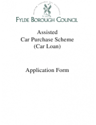 Assisted Car Purchase Scheme (Car Loan) Application Form - Fylde Borough, Lancashire