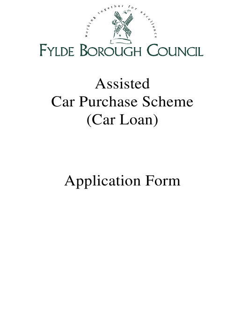 Assisted Car Purchase Scheme (Car Loan) Application Form - Fylde Borough, Lancashire Download Pdf