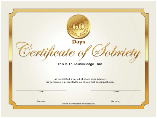 """""""Golden 60 Days Sobriety Certificate Template"""" Download Pdf"""
