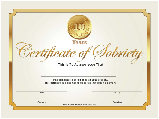 """10 Years Gold Certificate of Sobriety Template"" Download Pdf"
