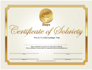 """""""Golden 90 Days Sobriety Certificate Template"""""""